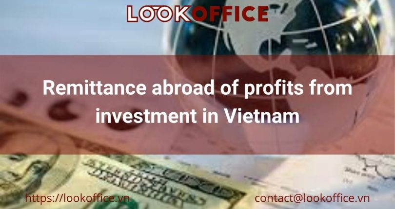 Remittance abroad of profits from investment in Vietnam