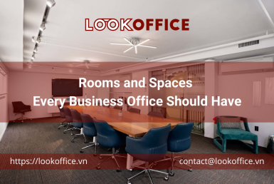 Rooms and Spaces Every Business Office Should Have - lookoffice.vn