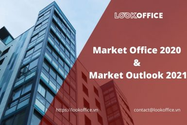 Market Office for lease 2020 & Market Outlook 2021 - lookoffice.vn