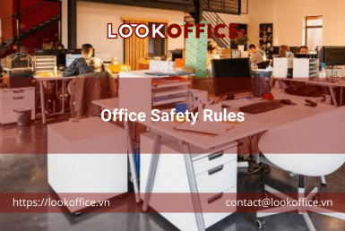 Office Safety Rules - lookoffice.vn