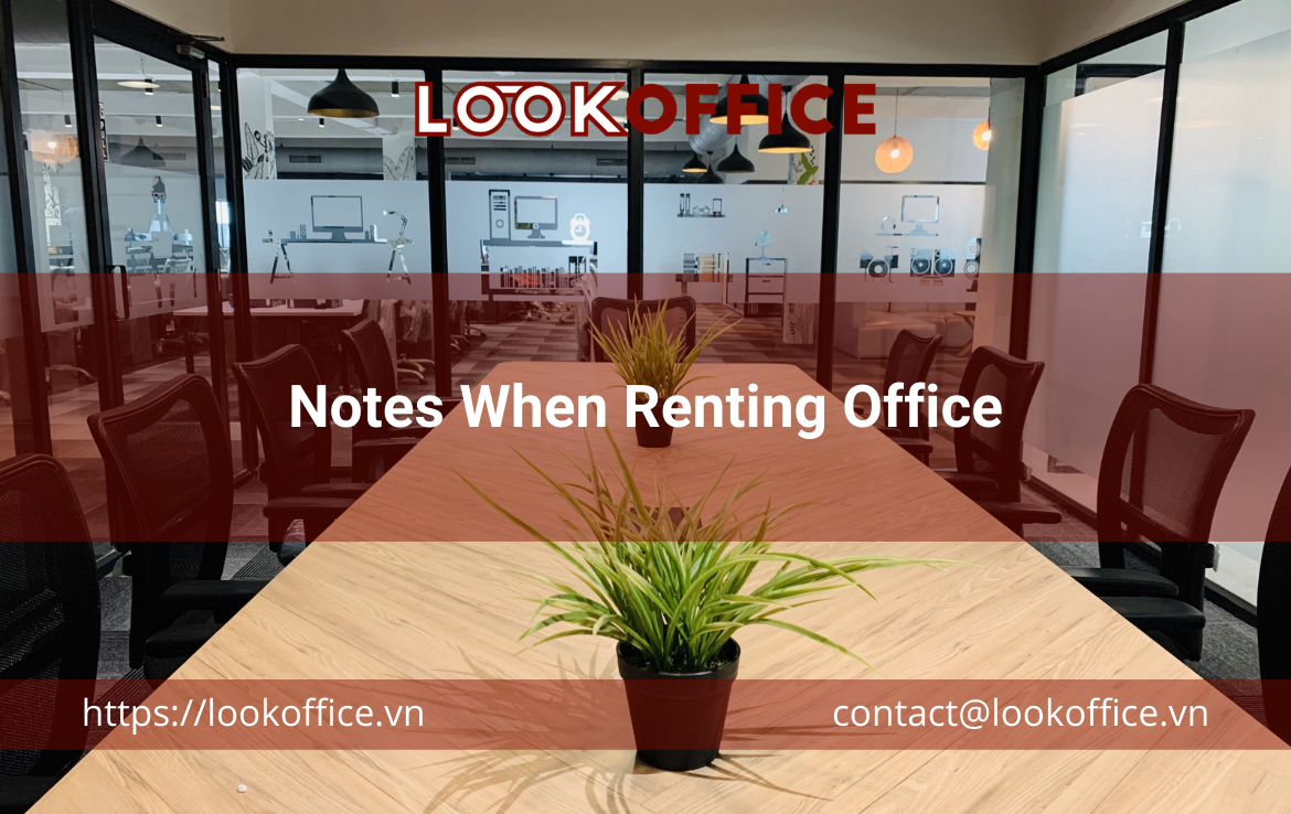Notes When Renting Office