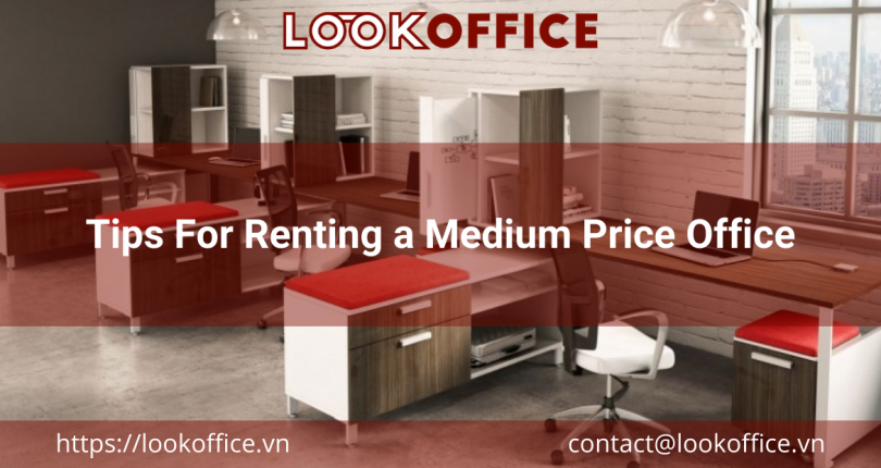 Tips For Renting a Medium Price Office
