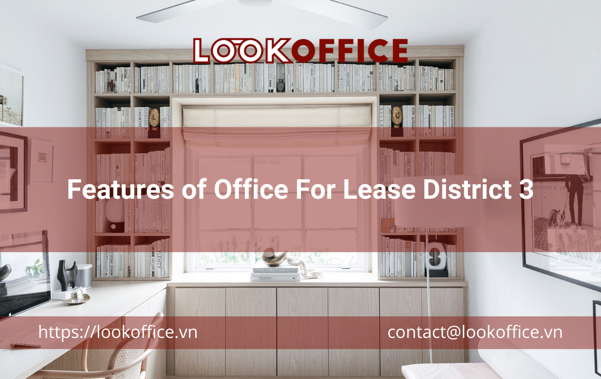Features of Office For Lease District 3