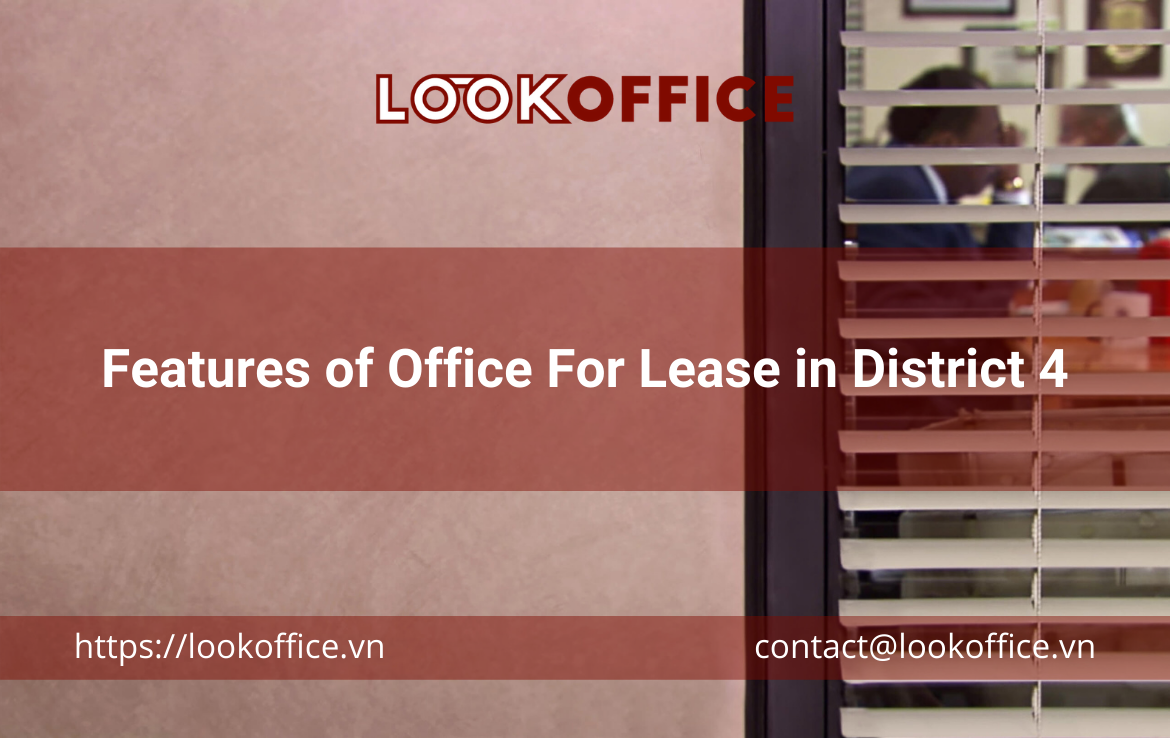 Features of Office For Lease in District 4