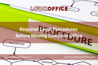 Required Legal Procedures Before Moving Company Office - lookoffice.vn