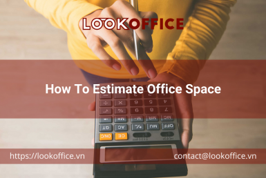 How To Estimate Office Space - lookoffice.vn