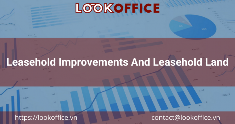 Leasehold Improvements And Leasehold Land