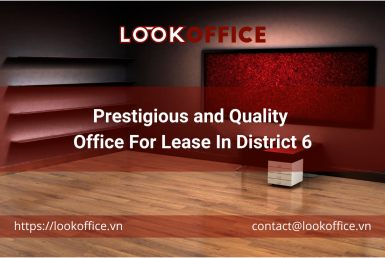 Prestigious and Quality Office For Lease In District 6 - lookoffice.vn