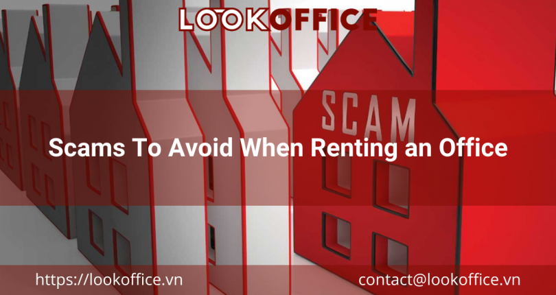 Scams To Avoid When Renting an Office