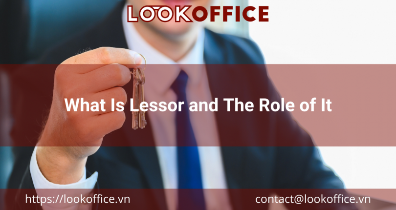 What Is Lessor and The Role of It