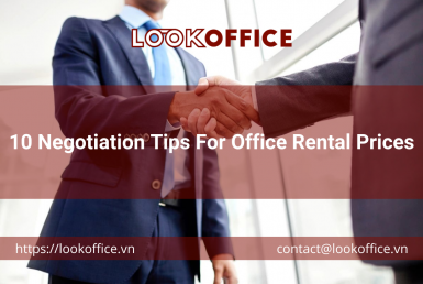 10 Negotiation Tips For Office Rental Prices - lookoffice.vn