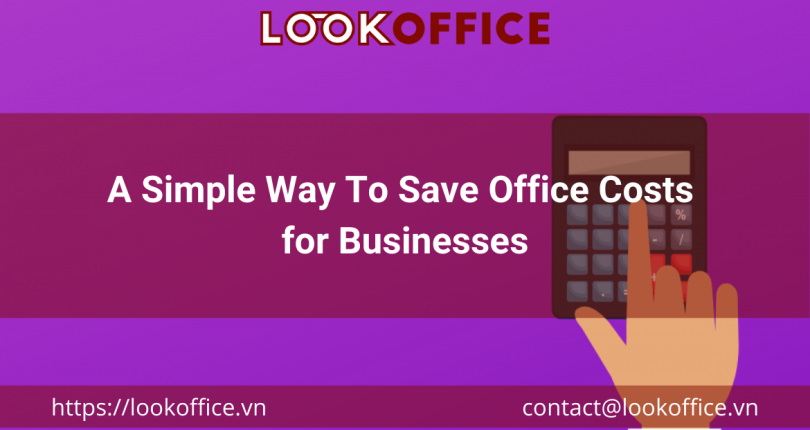 A Simple Way To Save Office Costs for Businesses