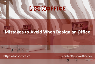 Mistakes to Avoid When Design an Office - lookoffice.vn