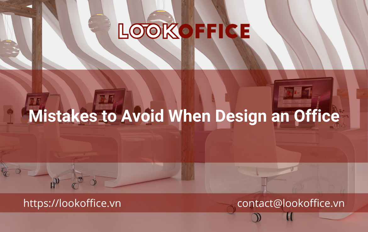 Mistakes to Avoid When Design an Office