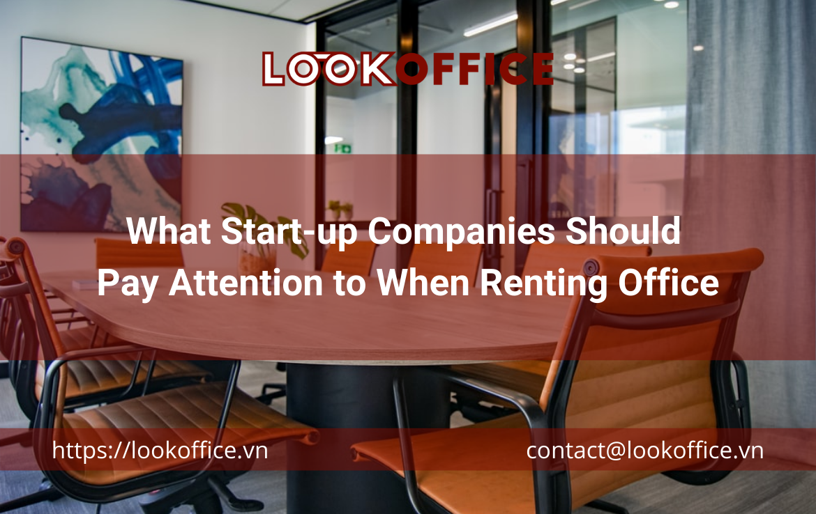 What Start-up Companies Should Pay Attention to When Renting Office