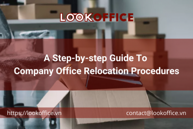 A Step-by-step Guide To Company Office Relocation Procedures - lookoffice.vn