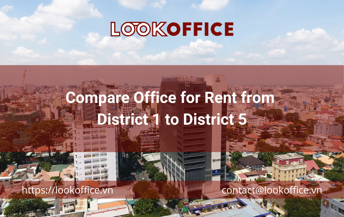Compare Office for Rent from District 1 to District 5