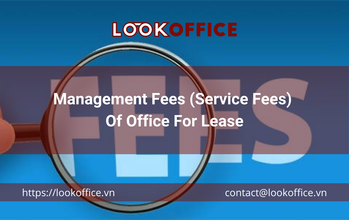 Management Fees (Service Fees) Of Office For Lease