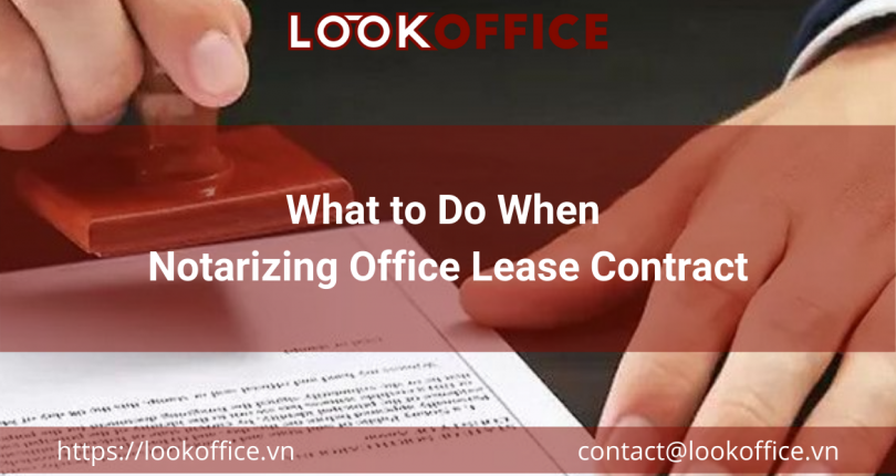 What to Do When Notarizing Office Lease Contract