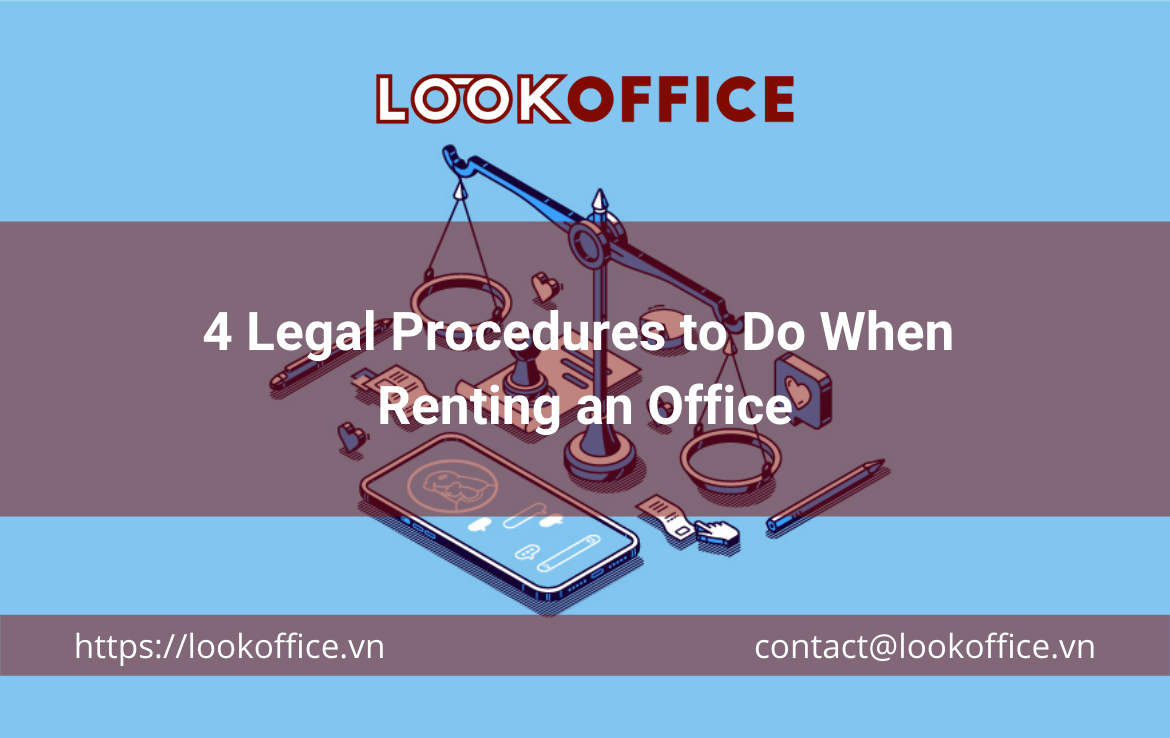 4 Legal Procedures to Do When Renting an Office