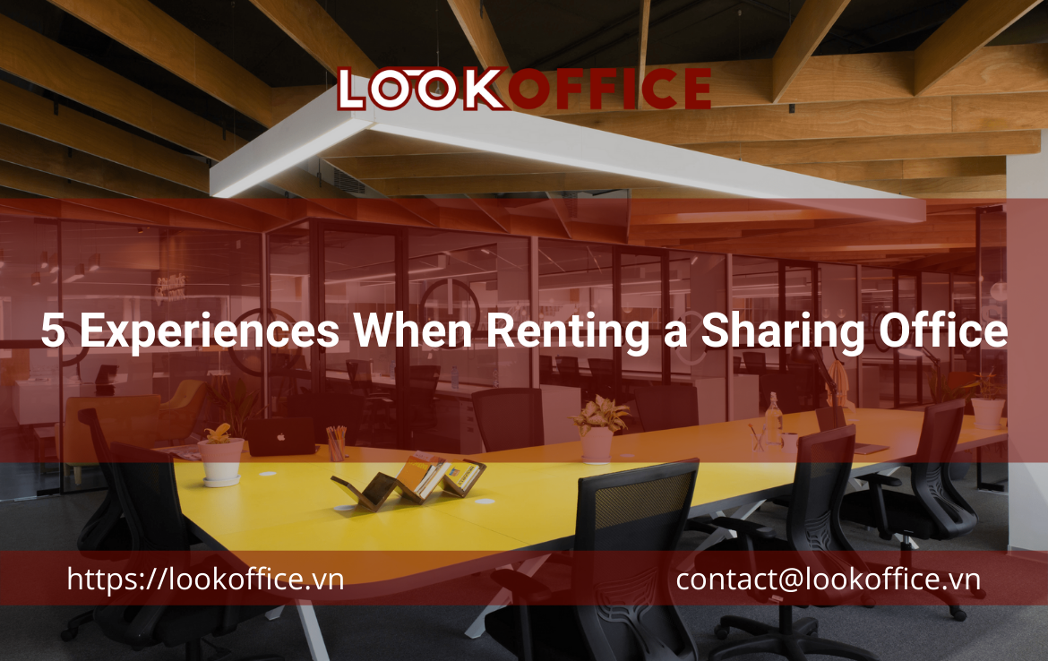 5 Experiences When Renting a Sharing Office