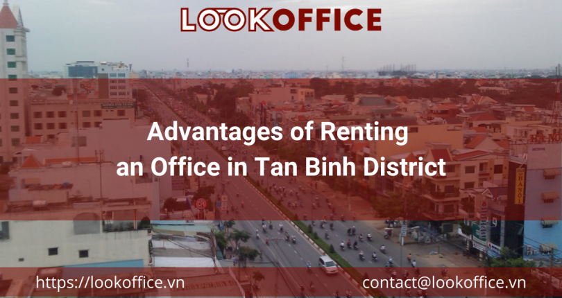 Advantages of Renting an Office in Tan Binh District