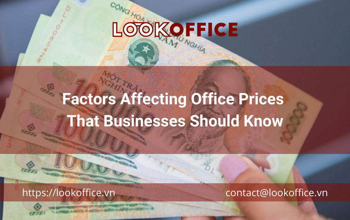 Factors Affecting Office Prices That Businesses Should Know