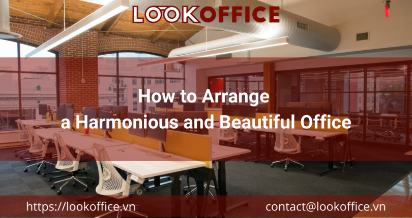 How to Arrange a Harmonious and Beautiful Office