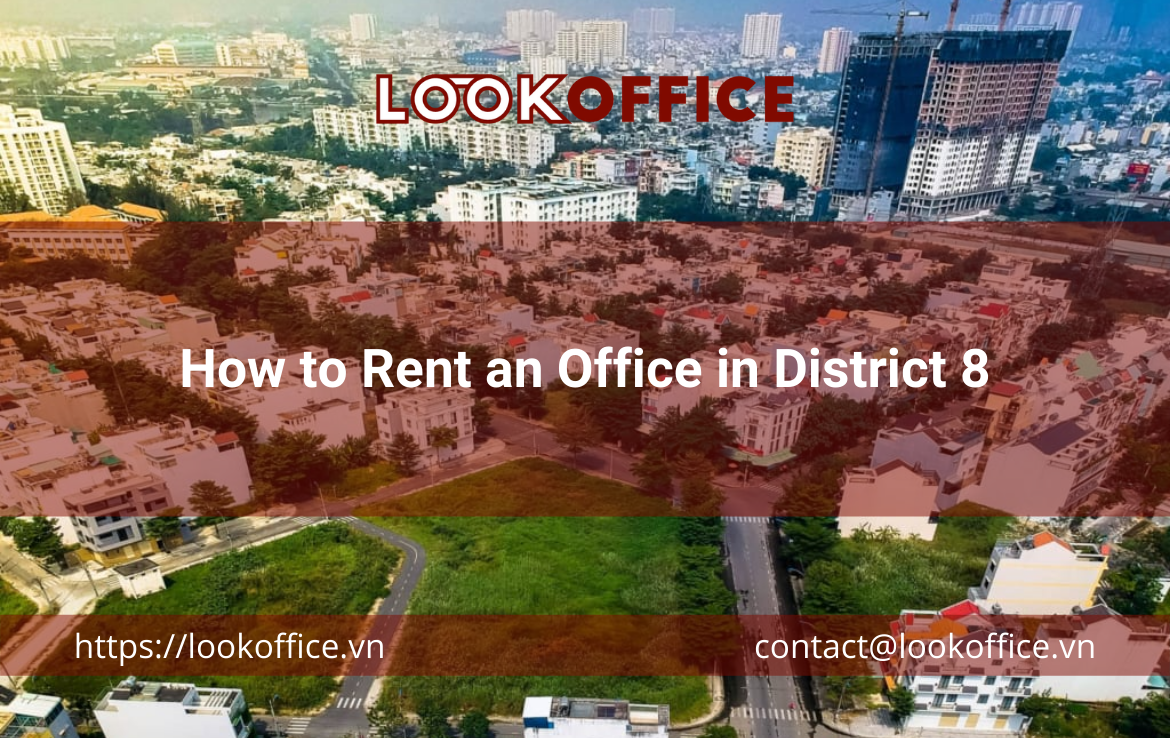 How to Rent an Office in District 8