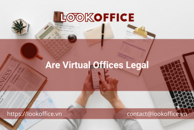 Are Virtual Offices Legal - lookoffice.vn