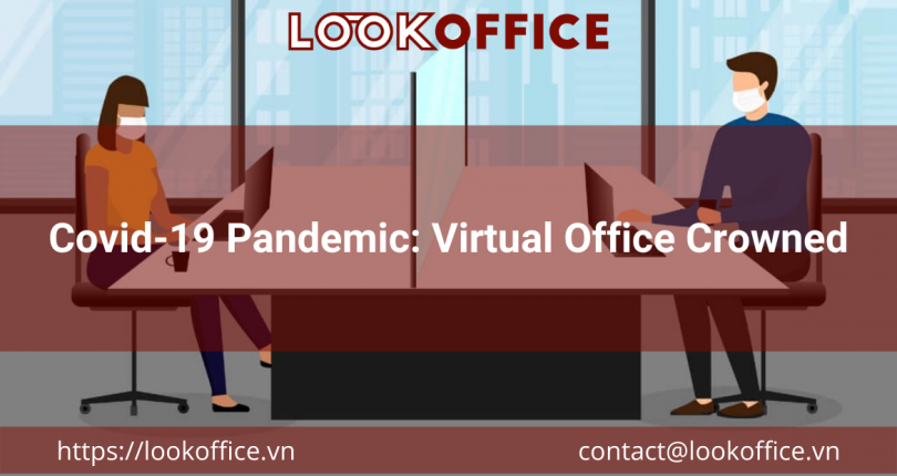 Covid-19 Pandemic: Virtual Office Crowned