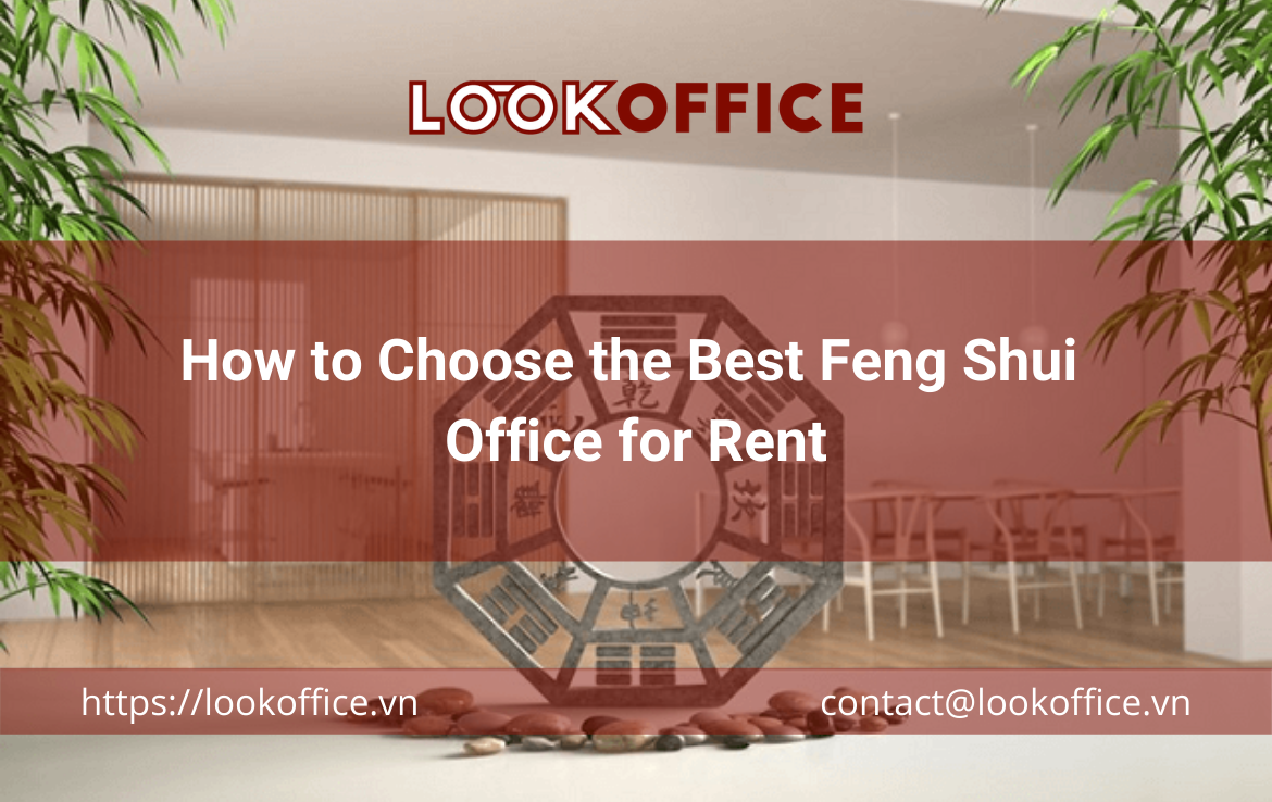 How to Choose the Best Feng Shui Office for Rent