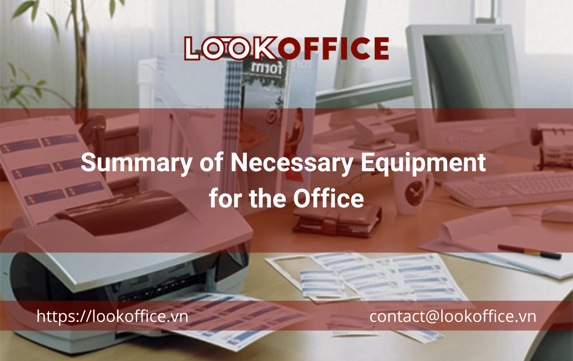 Summary of Necessary Equipment for the Office