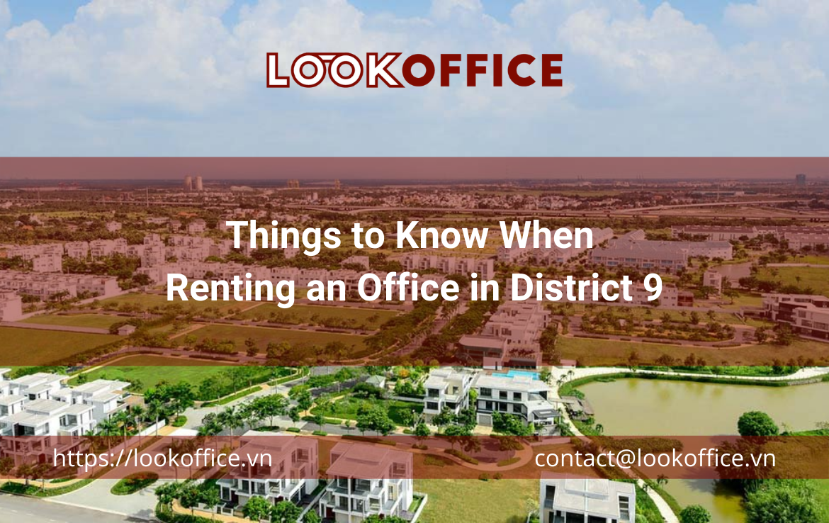 Things to Know When Renting an Office in District 9